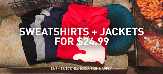 SWEATSHIRTS AND JACKETS FOR $24.99   PUMA®